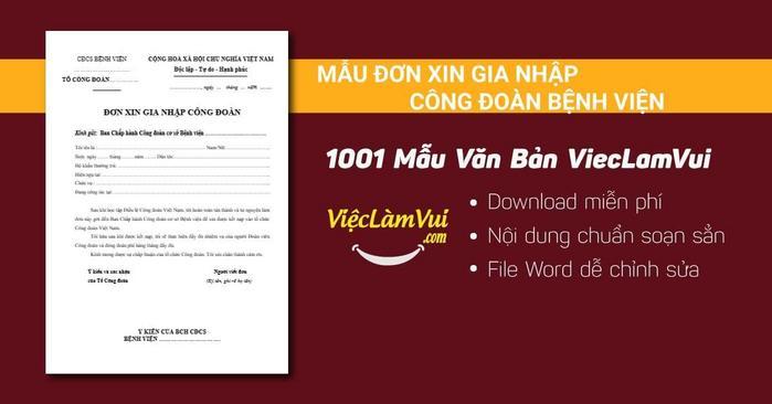Mẫu đơn xin gia nhập công đoàn bệnh viện - 1001 mẫu văn bản ViecLamVui