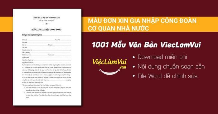 Mẫu đơn xin gia nhập công đoàn cơ quan nhà nước - 1001 mẫu văn bản ViecLamVui