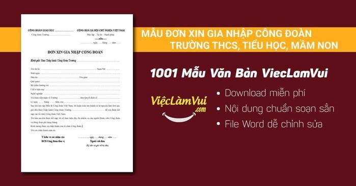 Mẫu đơn xin gia nhập công đoàn trường THCS, tiểu học, trường mầm non - 1001 Mẫu Văn Bản ViecLamVui