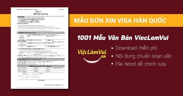 Mẫu đơn xin visa Hàn Quốc - 1001 mẫu văn bản ViecLamVui