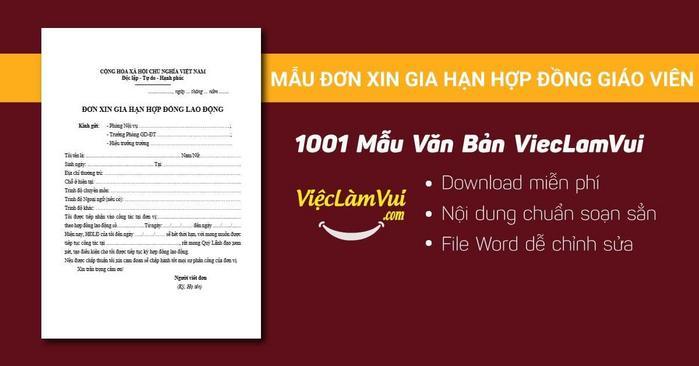 Mẫu đơn xin gia hạn hợp đồng giáo viên - 1001 mẫu văn bản ViecLamVui