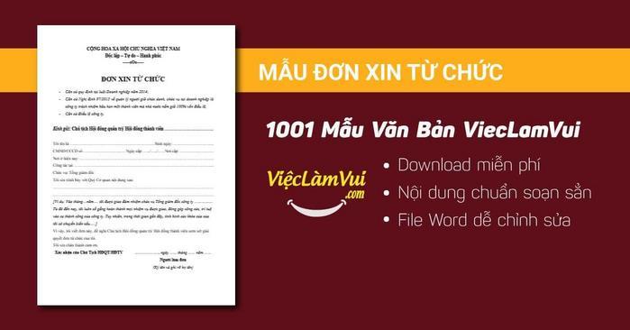Mẫu đơn xin từ chức - 1001 mẫu văn bản ViecLamVui