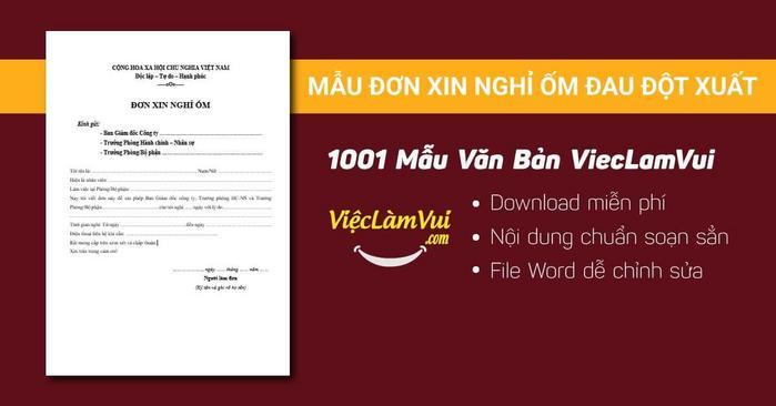 Mẫu đơn xin nghỉ ốm đau đột xuất - 1001 mẫu văn bản ViecLamVui