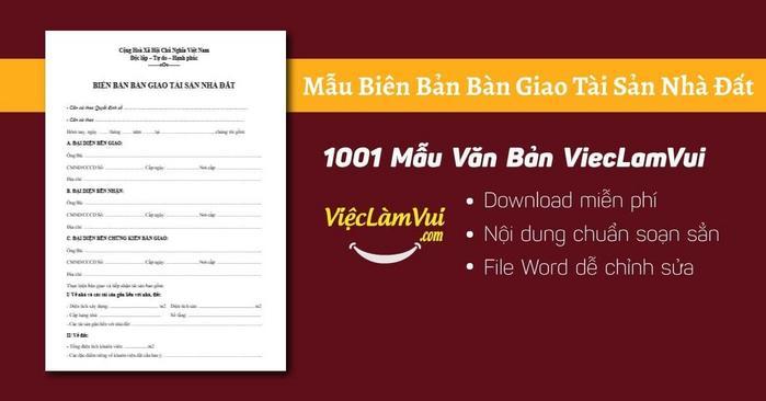 Biên bản bàn giao tài sản nhà đất - 1001 Mẫu văn bản ViecLamVui