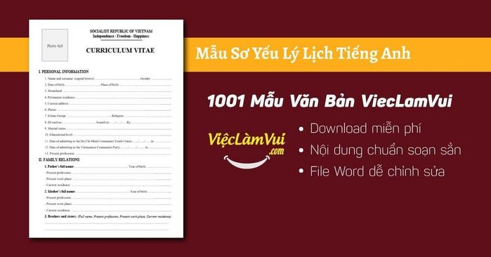 Sơ yếu lý lịch tiếng Anh - 1001 Mẫu văn bản ViecLamVui