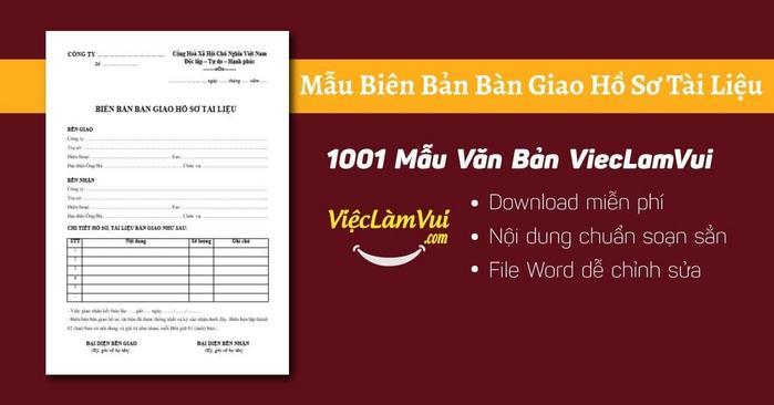 Biên bản bàn giao hồ sơ - 1001 Mẫu văn bản ViecLamVui