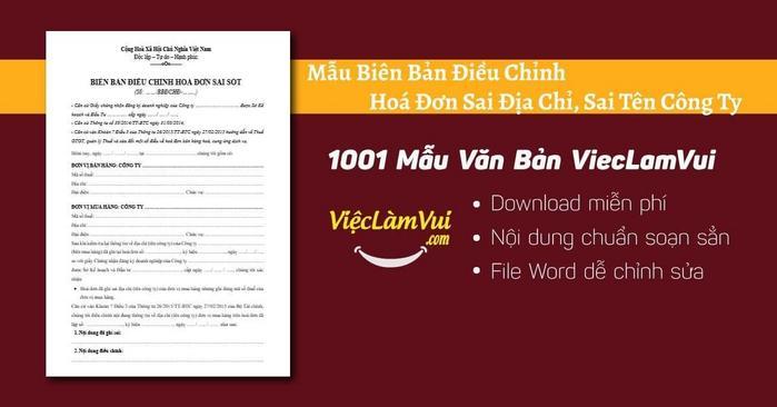 Biên bản điều chỉnh hoá đơn sai địa chỉ, sai tên công ty - 1001 Mẫu Văn Bản ViecLamVui