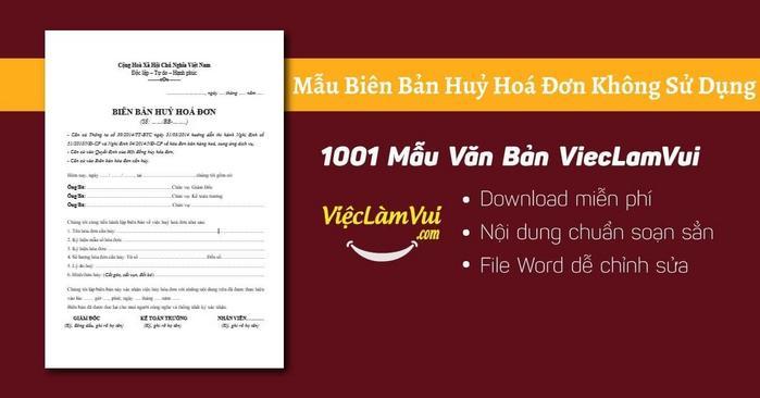 Mẫu biên bản huỷ hoá đơn không sử dụng - 1001 Mẫu văn bản ViecLamVui