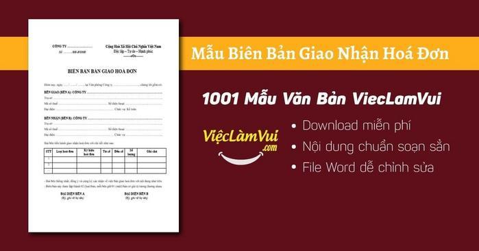Biên bản giao nhận hoá đơn - 1001 Mẫu Văn Bản ViecLamVui