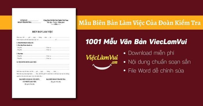 Mẫu biên bản làm việc của đoàn kiểm tra - 1001 Mẫu Văn Bản ViecLamVui