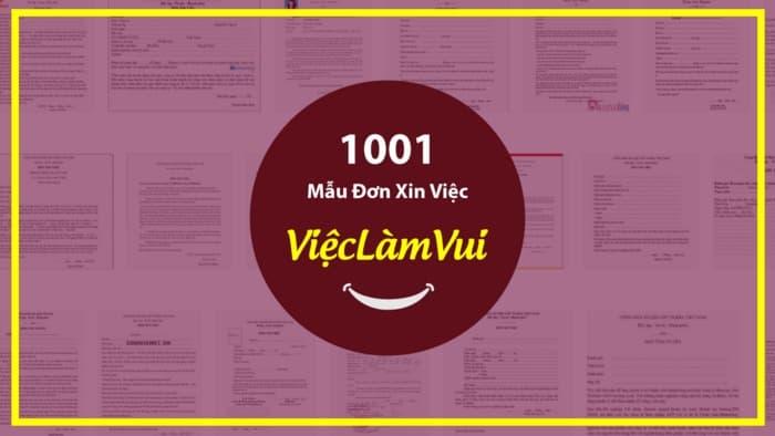 1001 Mẫu Đơn Xin Việc ViecLamVui