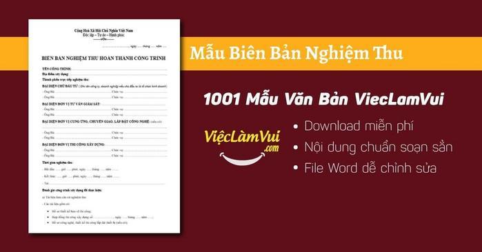 Mẫu biên bản nghiệm thu - 1001 Mẫu Văn Bản ViecLamVui