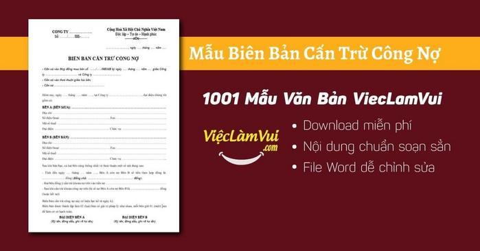 Mẫu biên bản cấn trừ công nợ - ViecLamVui