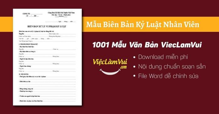 Mẫu biên bản kỷ luật nhân viên - 1001 Mẫu Văn Bản ViecLamVui