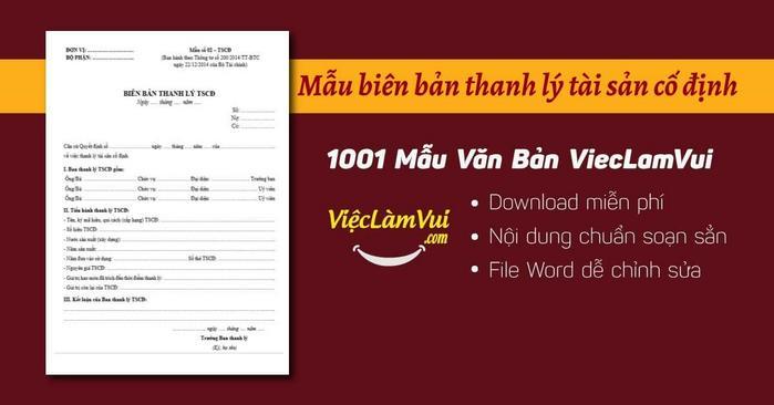 Biên bản thanh lý tài sản cố định mẫu 02-TSCĐ ✓ Mẫu biên bản thanh lý TSCĐ dựng sẵn nội dung chuẩn theo Thông tư 200 và 133 ✓ Biên bản thanh lý tài sản cố định dùng để xác nhận việc thanh lý TSCĐ và làm căn cứ để ghi giảm TSCĐ trên sổ kế toán ✓ File Word ✓ Tải miễn phí