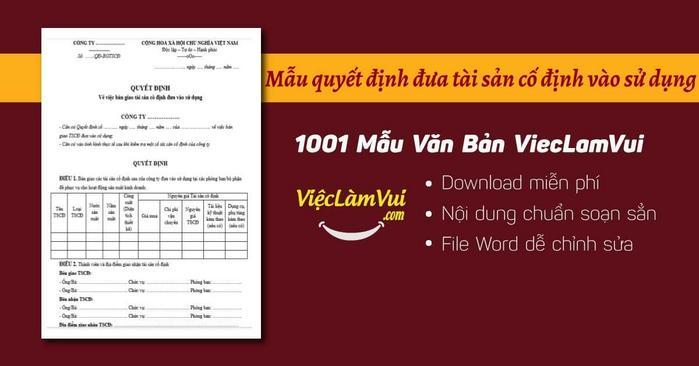 Tải mẫu quyết định đưa tài sản cố định vào sử dụng .doc .pdf ✓ Mẫu quyết định đưa tài sản cố định vào sử dụng có nội dung dựng sẵn chuẩn ✓ Quyết định giao quản lý và sử dụng tài sản cố định tại các cơ quan nhà nước, công ty, doanh nghiệp, làm căn cứ trích khấu hao TSCĐ ✓ Download mẫu file Word miễn phí
