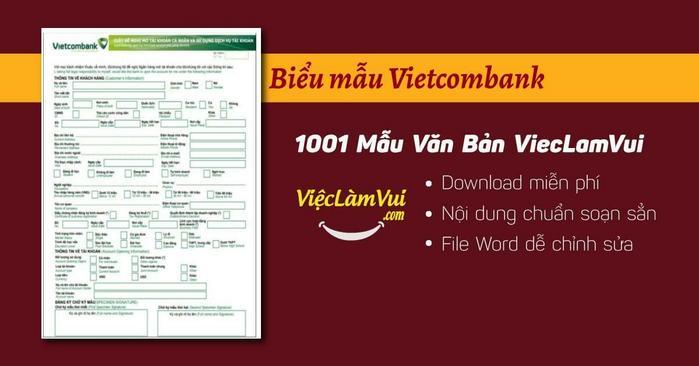 Download biểu mẫu Vietcombank thường dùng chuẩn nhất ✓ Tổng hợp biểu mẫu ngân hàng Vietcombank dùng cho khách hàng cá nhân, doanh nghiệp ✓ Mẫu giấy đề nghị in sao kê ngân hàng, mẫu uỷ nhiệm chi (UNC), mẫu séc rút tiền mặt, mẫu giấy báo có, giấy báo nợ của ngân hàng VietcomBank... ✓ File Word ✓ Tải miễn phí, tiện dùng ngay