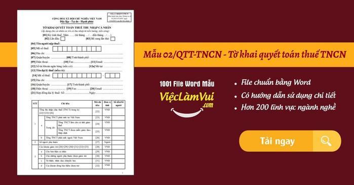 Mẫu 02/QTT-TNCN - Tờ khai quyết toán thuế mẫu số 02/QTT-TNCN