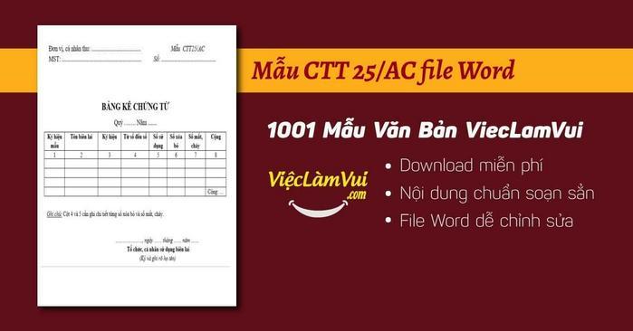Tải mẫu CTT25/AC file Word miễn phí ✓ Theo Quyết định số 440/QĐ-TCT ✓ Dùng để tổ chức, cá nhân có sử dụng chứng từ khấu trừ thuế TNCN thực hiện bảng kê chứng từ khấu trừ thuế TNCN báo cáo theo quy định ✓ Nội dung chuẩn soạn sẵn, tiện dùng ngay ✓ Tải online không mất phí
